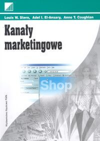 KANAŁY MARKETINGOWE - Anne T Coughlan