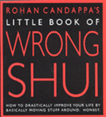 LITTLE BOOK OF WRONG SHUI - Candappa Rohan