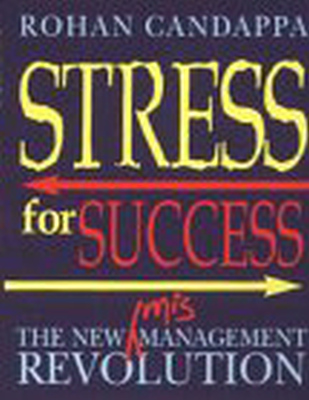STRESS FOR SUCCESS - Candappa Rohan