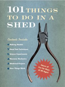 101 THINGS TO DO IN A SHED - Beattie Rob