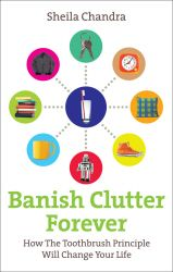 BANISH CLUTTER FOREVER - Chandra Sheila