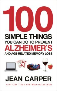 100 SIMPLE THINGS YOU CAN DO TO PREVENT ALZHEIMER'S - Carper Jean