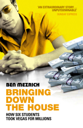 BRINGING DOWN THE HOUSE - Mezrich Ben