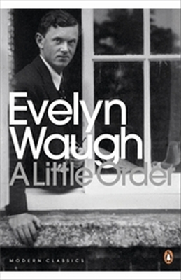 A LITTLE ORDER - Waugh Evelyn