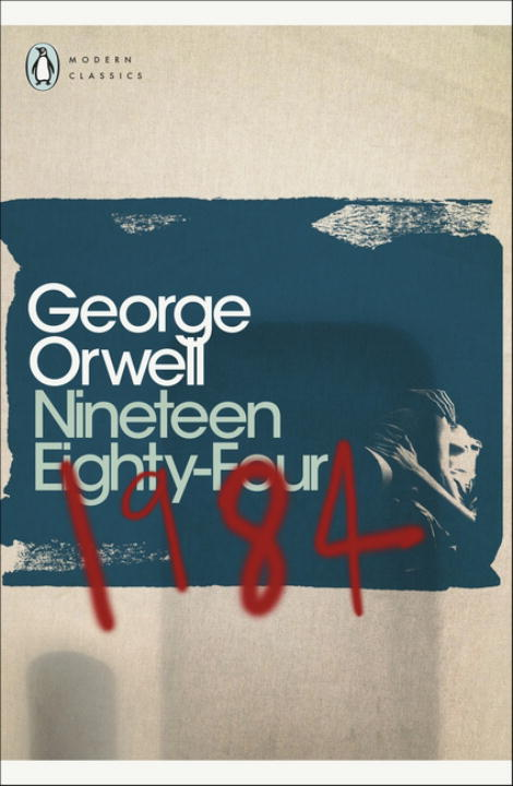 NINETEEN EIGHTY-FOUR - Orwell George