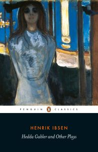 HEDDA GABLER AND OTHER PLAYS - Ibsen Henrik