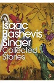 COLLECTED STORIES - Isaac Bashevis Singer