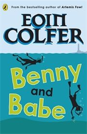 BENNY AND BABE - Colfer Eoin
