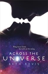 ACROSS THE UNIVERSE - Revis Beth