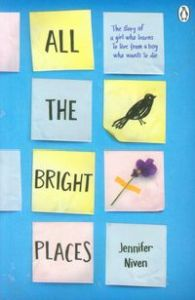 ALL THE BRIGHT PLACES - Niven Jennifer