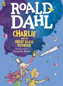 CHARLIE AND THE GREAT GLASS ELEVATOR (COLOUR EDITION) - Roald Dahl