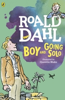 BOY AND GOING SOLO - Quentin Blake, Dahl Roald