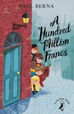 A HUNDRED MILLION FRANCS - Paul Berna