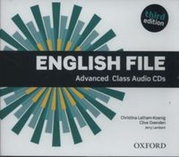 ENGLISH FILE ADVANCED CIASS AUDIO CDS - Jerry Lambert