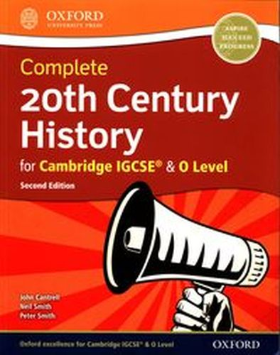 20TH CENTURY HISTORY FOR CAMBRIDGE IGCSE & 0 LEVEL - Peter Smith