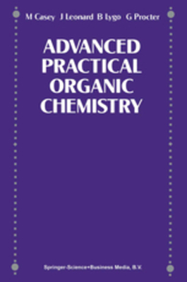ADVANCE PRACTICAL ORGANIC CHEMISTRY -  Casey