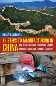 13 STEPS TO MANUFACTURING IN CHINA -  Mitchell