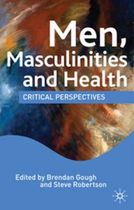 MEN, MASCULINITIES AND HEALTH -  Hall