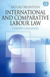 INTERNATIONAL AND COMPARATIVE LABOUR LAW -  Bronstein