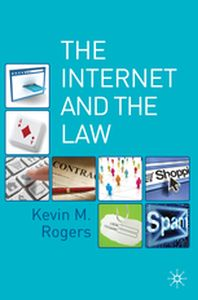 THE INTERNET AND THE LAW -  Rogers