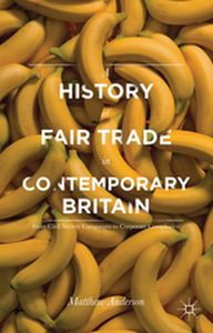 A HISTORY OF FAIR TRADE IN CONTEMPORARY BRITAIN -  Anderson
