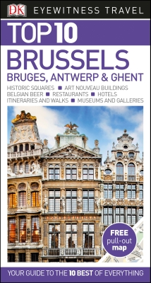 TOP 10 BRUSSELS, BRUGES, ANTWERP AND GHENT -  2017