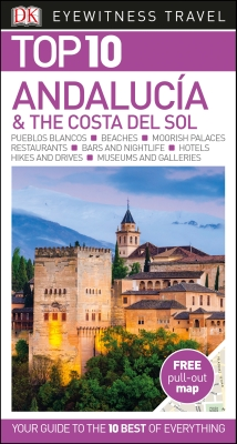 TOP 10 ANDALUCí:A AND THE COSTA DEL SOL