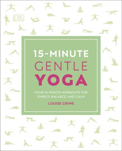 15-MINUTE GENTLE YOGA - Grime Louise