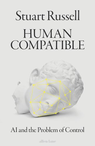 HUMAN COMPATIBLE - Russell Stuart
