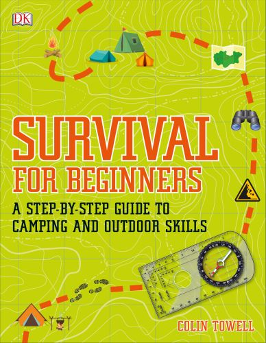 SURVIVAL FOR BEGINNERS - Colin Towell