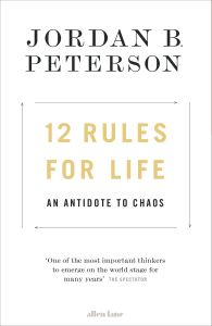 12 RULES FOR LIFE - B. Peterson Jordan