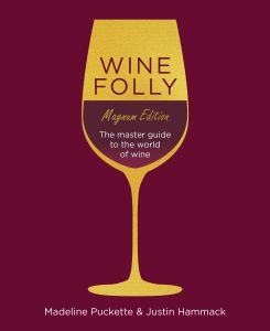 WINE FOLLY MAGNUM EDITION - Justin Hammack