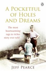 A POCKETFUL OF HOLES AND DREAMS - Pearce Jeff