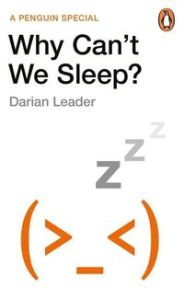 WHY CANT WE SLEEP? - Darian Leader
