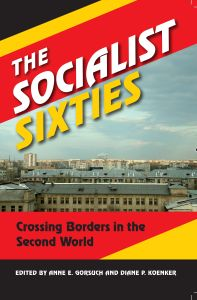 THE SOCIALIST SIXTIES - E. Gorsuch Anne