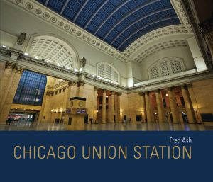 CHICAGO UNION STATION - Ash Fred