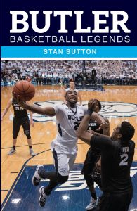 BUTLER BASKETBALL LEGENDS - Sutton Stan