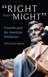 'RIGHT MAKES MIGHT' - Mieder Wolfgang