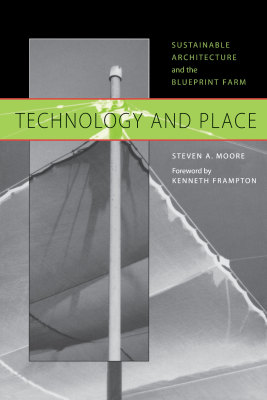TECHNOLOGY AND PLACE - A. Moore Steven