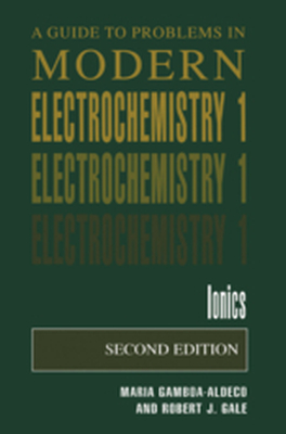 A GUIDE TO PROBLEMS IN MODERN ELECTROCHEMISTRY 1 -  Gamboa-Aldeco