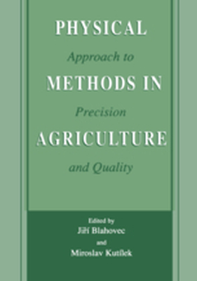 PHYSICAL METHODS IN AGRICULTURE -  Blahovec