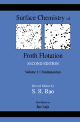 SURFACE CHEMISTRY OF FROTH FLOTATION -  Rao