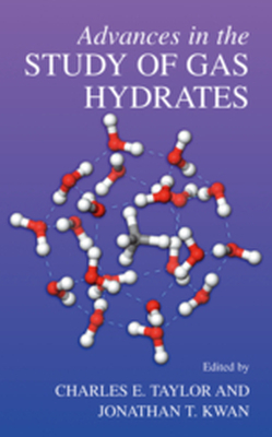 ADVANCES IN THE STUDY OF GAS HYDRATES -  Taylor