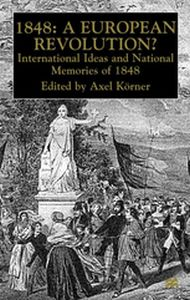1848  A EUROPEAN REVOLUTION? -  Krner