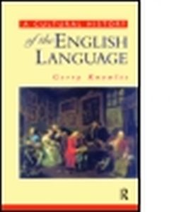 A CULTURAL HISTORY OF THE ENGLISH LANGUAGE - Knowles Gerry