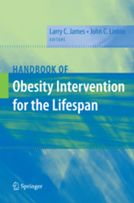 HANDBOOK OF OBESITY INTERVENTION FOR THE LIFESPAN -  James