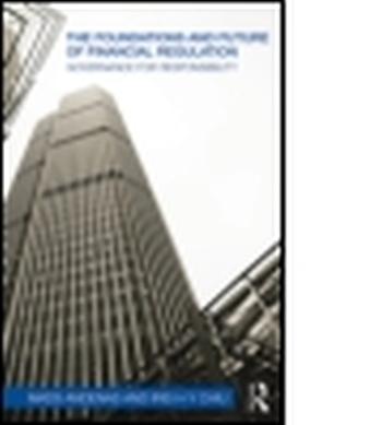 THE FOUNDATIONS AND FUTURE OF FINANCIAL REGULATION - Andenas Mads