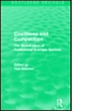COALITIONS AND COMPETITION (ROUTLEDGE REVIVALS) - Aharoni Yair