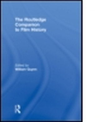 THE ROUTLEDGE COMPANION TO FILM HISTORY - Guynn William
