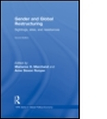 GENDER AND GLOBAL RESTRUCTURING - H. Marchand Marianne